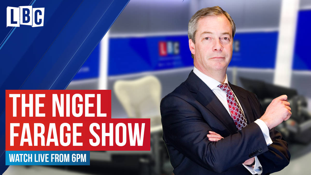 The Nigel Farage Show: watch from 6pm