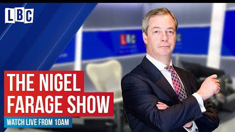 The Nigel Farage Show: Watch live here from 10am
