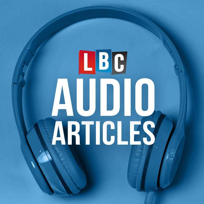 LBC's Audio Articles