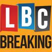 LBC BREAKING