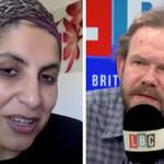 Dr Saleyha Ahsan spoke to LBC's James O'Brien