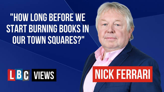 Nick Ferrari writes for LBC Views on the new world of woke