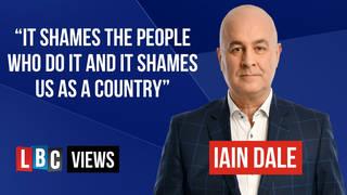Iain Dale gives his LBC Views