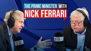 Nick Ferrari questions the Prime Minister