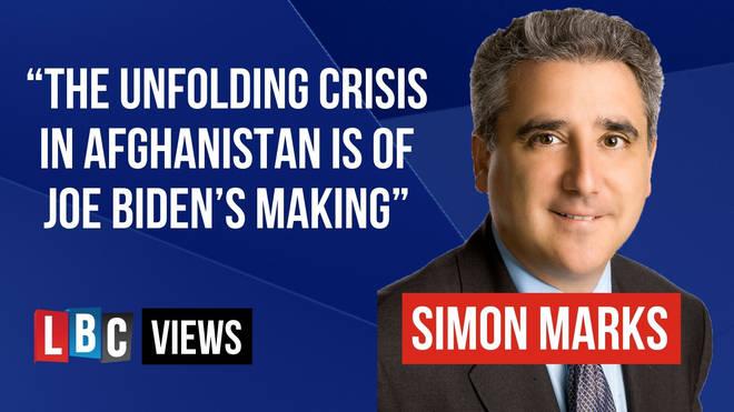 The unfolding crisis in Afghanistan is of Joe Biden's making, writes Simon Marks