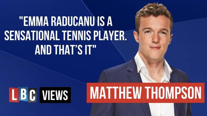 Emma Raducanu is a sensational tennis player - and that's it