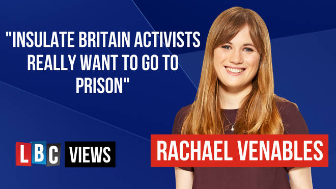 LBC Views: Insulate Britain activists really want to go to prison
