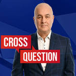 Cross Question with Iain Dale 13/10 | Watch LIVE from 8pm