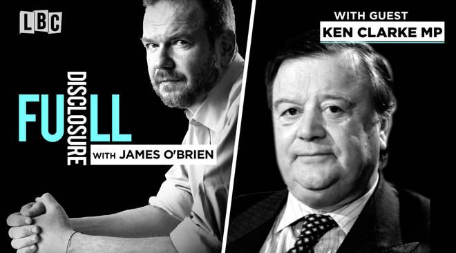 Full Disclosure With James O'Brien: Ken Clarke