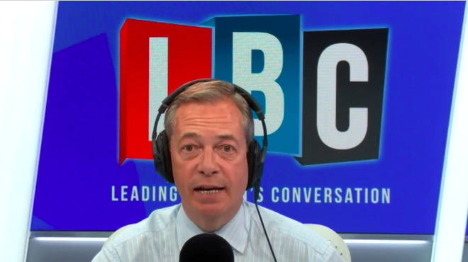 Mr Farage told LBC which he would pick between a General Election and second referendum.