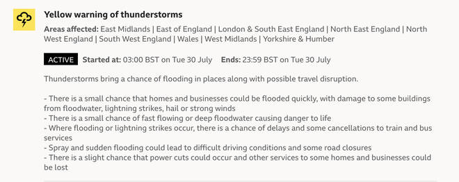 Yellow thunderstorm warnings have been put in place