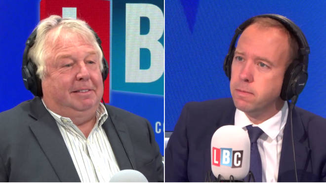 Nick Ferrari spoke to Health Secretary Matt Hancock